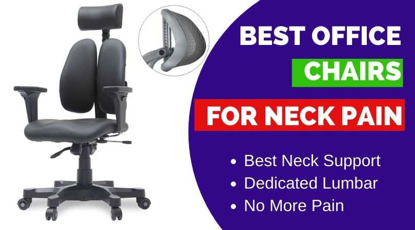9 Best Office Chairs For Neck Pain Feel The Difference Ergonomic Trends